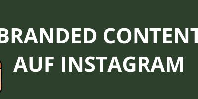 Branded Content auf Instagram